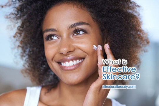 What is Effective Skincare?