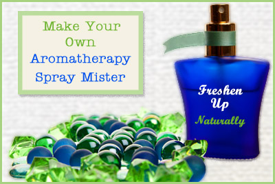 Make your own Aromatherapy Spray
