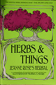 Herbs & Things by Jeanne Rose