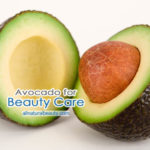 How to Use Avocado for Beauty Care
