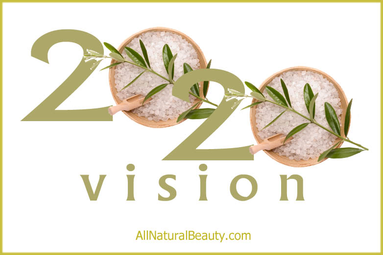 2020 Vision for an All-Natural Lifestyle